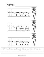 Practice writing the word three Handwriting Sheet