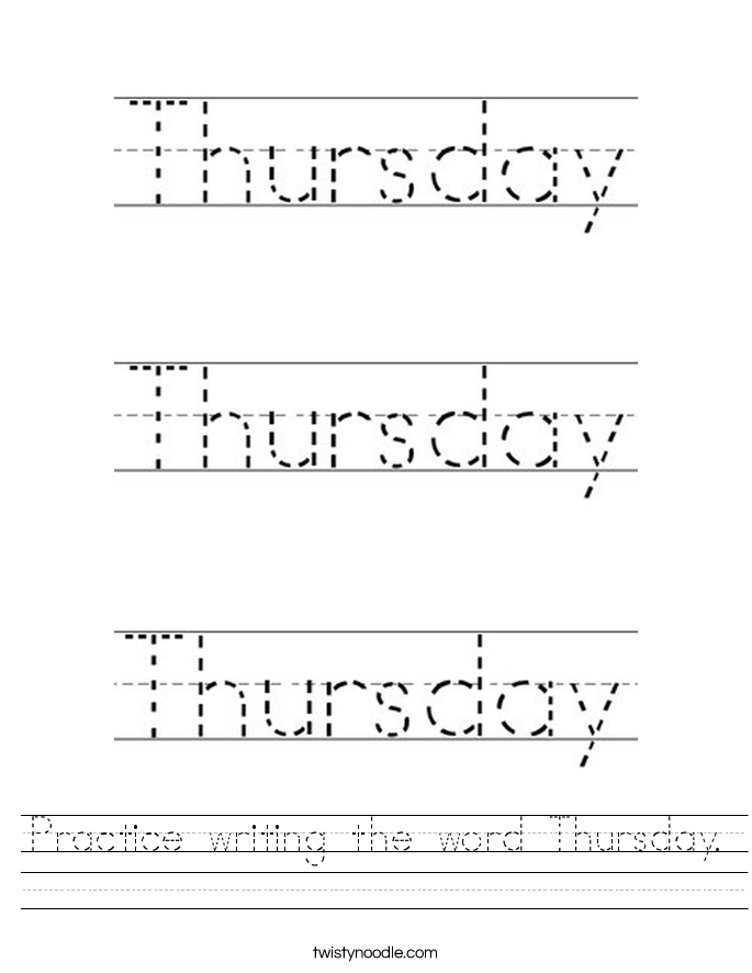 Practice writing the word Thursday. Worksheet