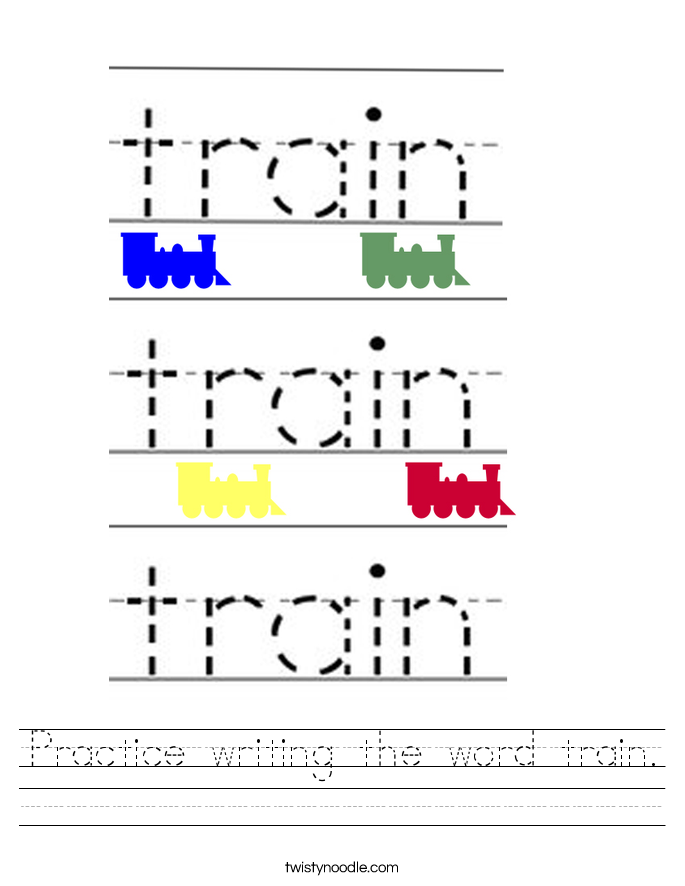 Practice writing the word train. Worksheet