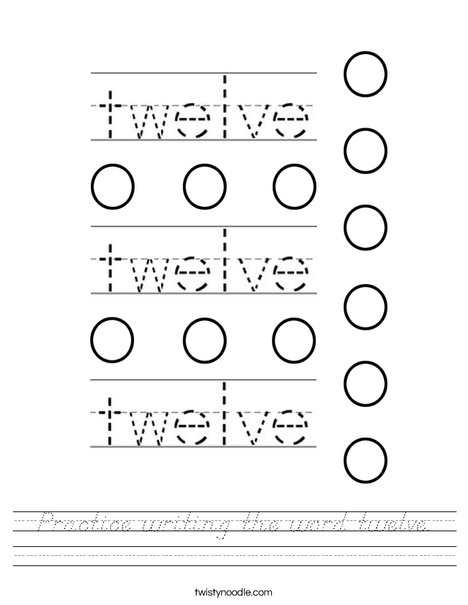Practice writing the word twelve. Worksheet