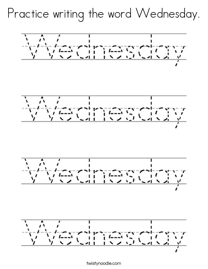 Practice writing the word Wednesday. Coloring Page