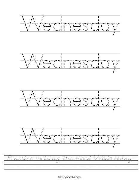 Practice writing the word Wednesday. Worksheet