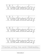 Practice writing the word Wednesday Handwriting Sheet