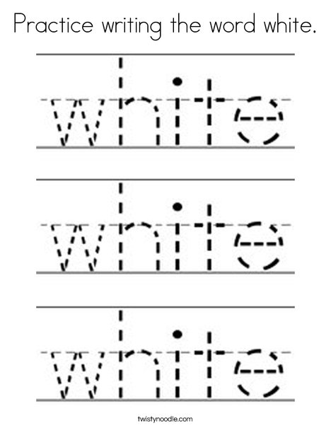 Practice writing the word white. Coloring Page