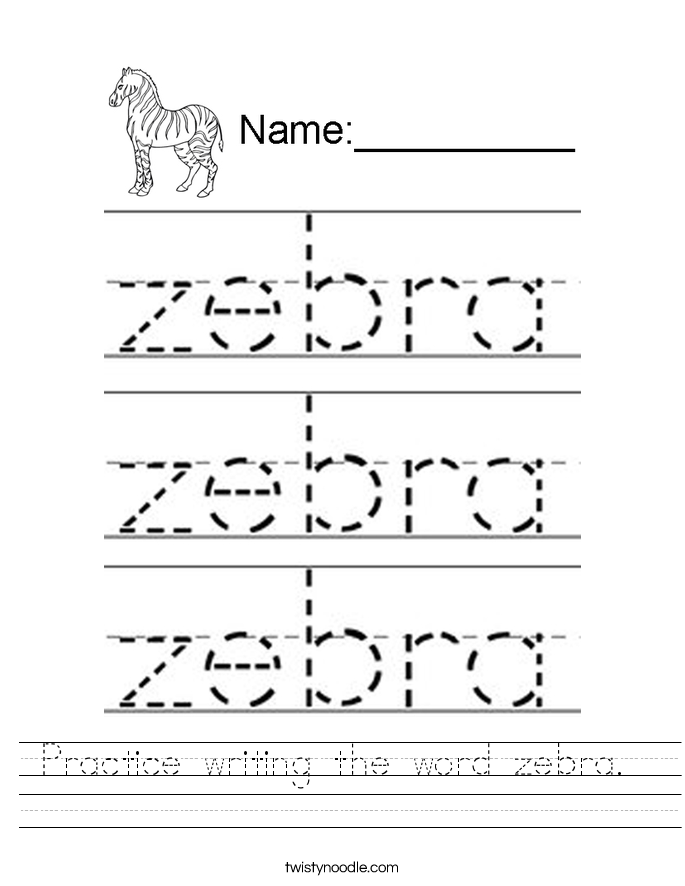 Practice writing the word zebra.  Worksheet