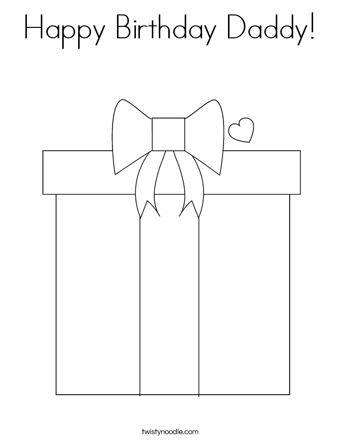 Happy Birthday Daddy Coloring Page - Twisty Noodle