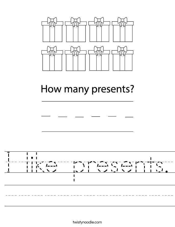 I like presents. Worksheet
