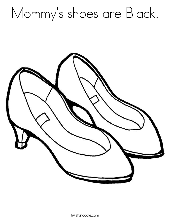 Mommy's shoes are Black. Coloring Page