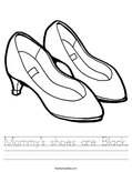 Mommy's shoes are Black. Worksheet
