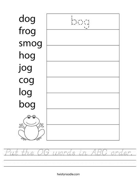 Put the OG words in ABC order. Worksheet