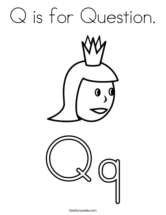 Q is for Question. Coloring Page