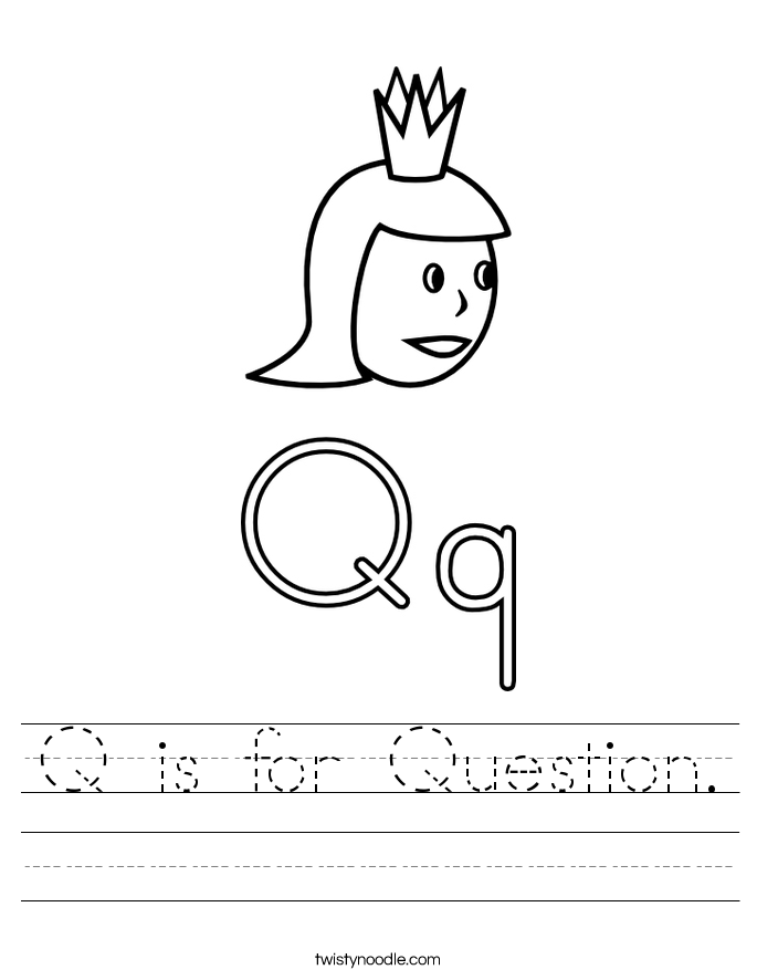 Q is for Question. Worksheet