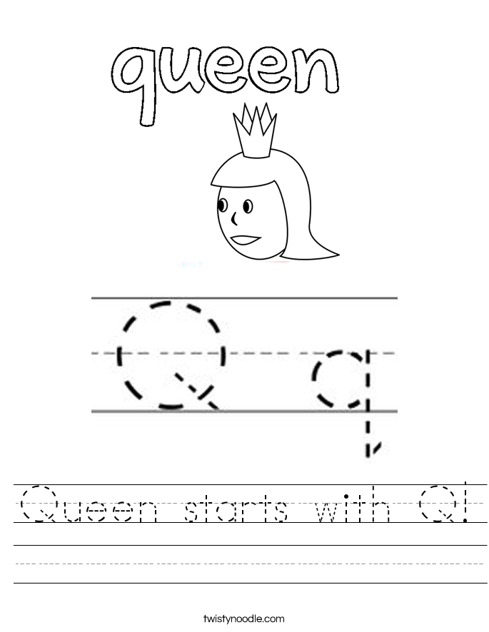 Queen starts with Q! Worksheet