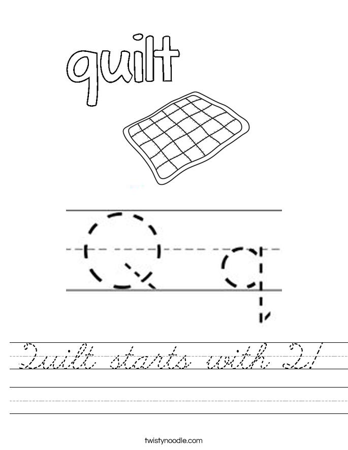 Quilt starts with Q! Worksheet
