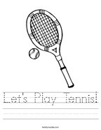 Let's Play Tennis Handwriting Sheet