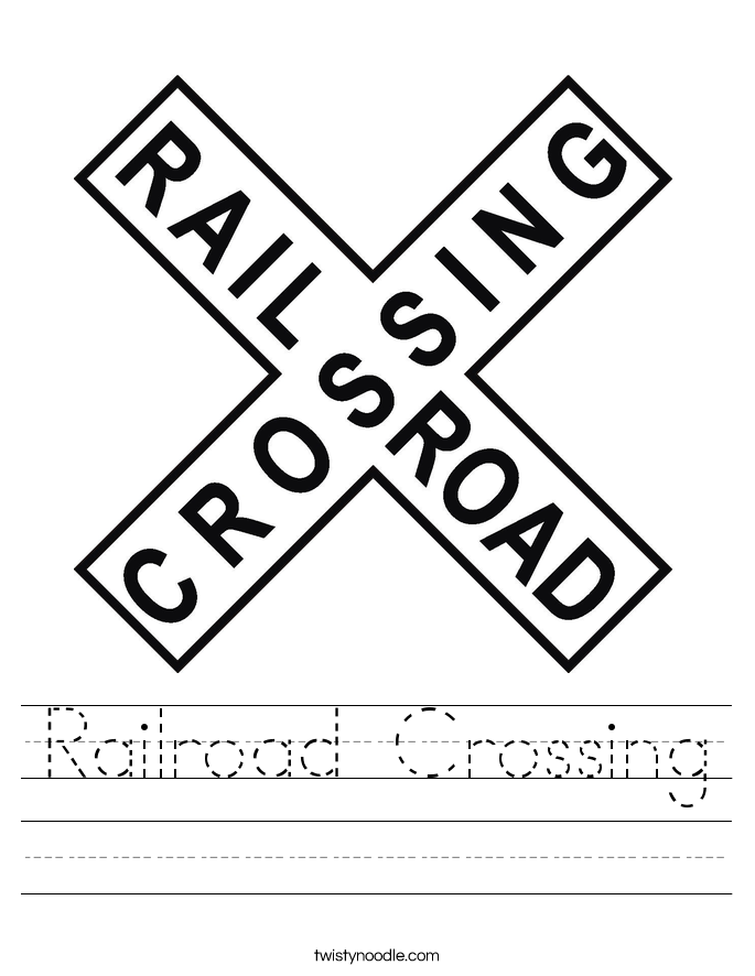 Railroad Crossing Worksheet