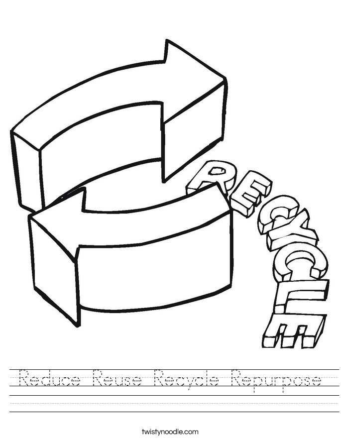 Reduce Reuse Recycle Repurpose Worksheet