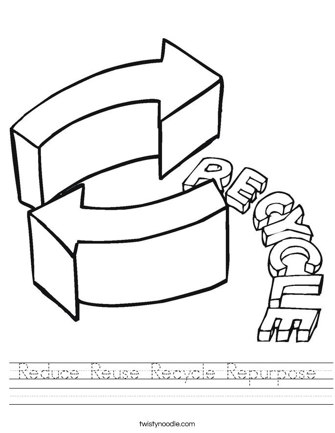 Reduce Reuse Recycle Repurpose Worksheet