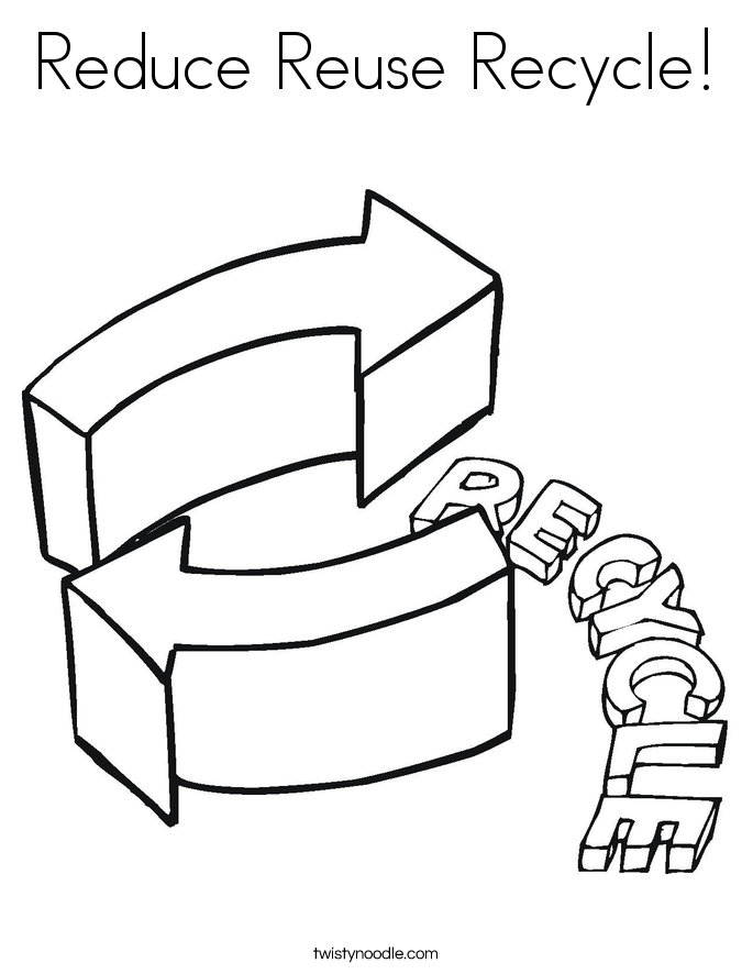 Reduce Reuse Recycle! Coloring Page
