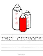 red crayons Handwriting Sheet