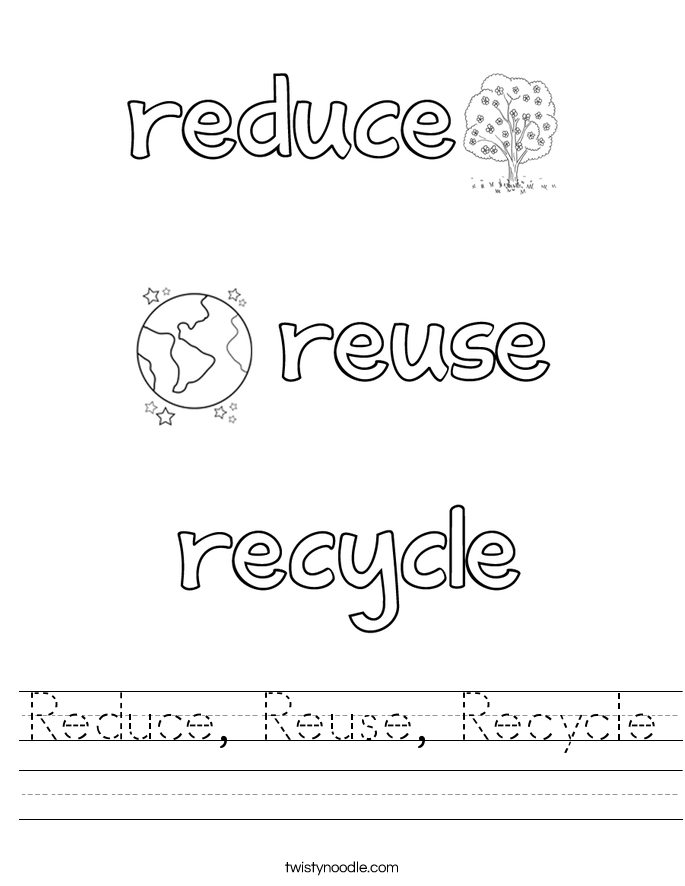 Reduce, Reuse, Recycle Worksheet - Twisty Noodle