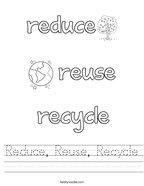Reduce, Reuse, Recycle Handwriting Sheet