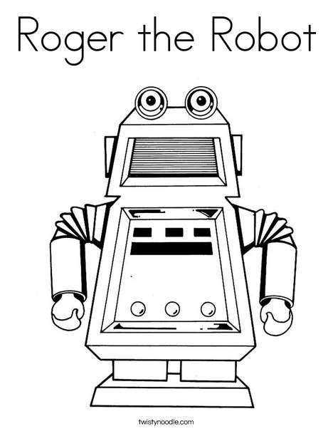 Roger The Robot Coloring Page Twisty Noodle