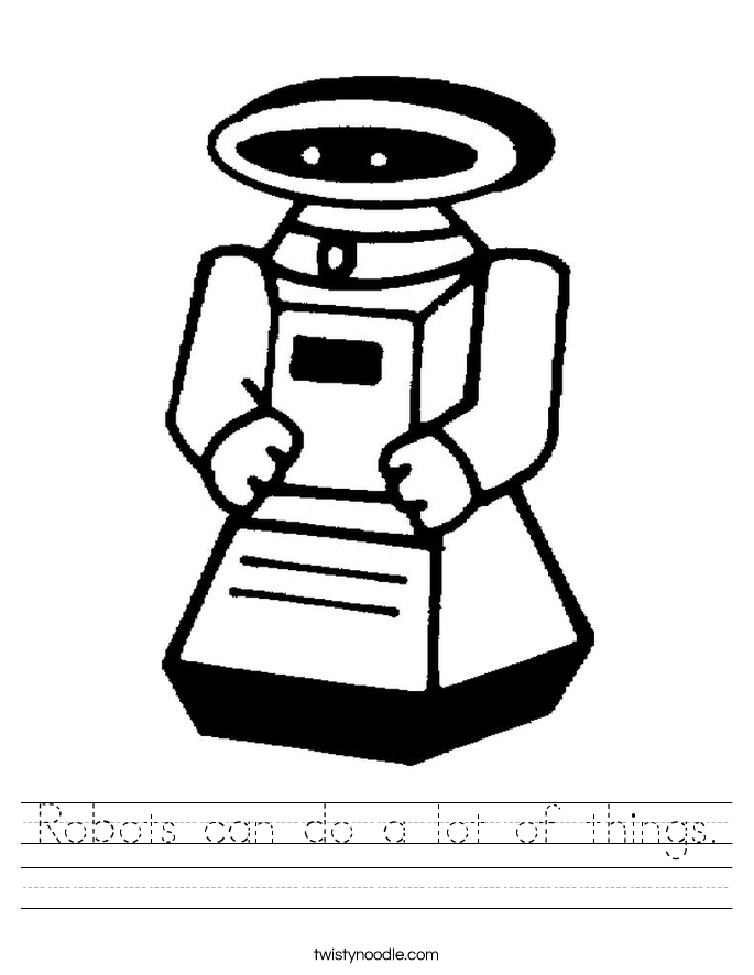 Robots can do a lot of things. Worksheet