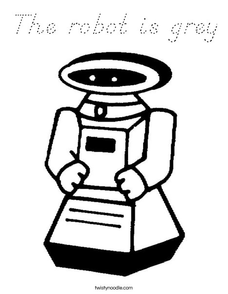 The robot is grey Coloring Page - D'Nealian - Twisty Noodle