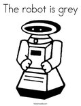 The robot is grey Coloring Page