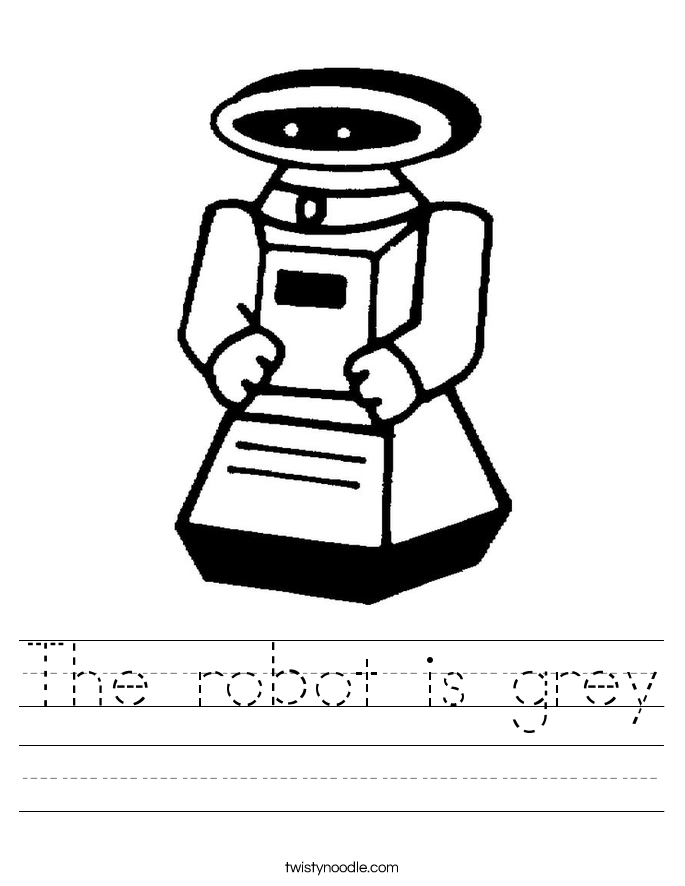 The robot is grey Worksheet