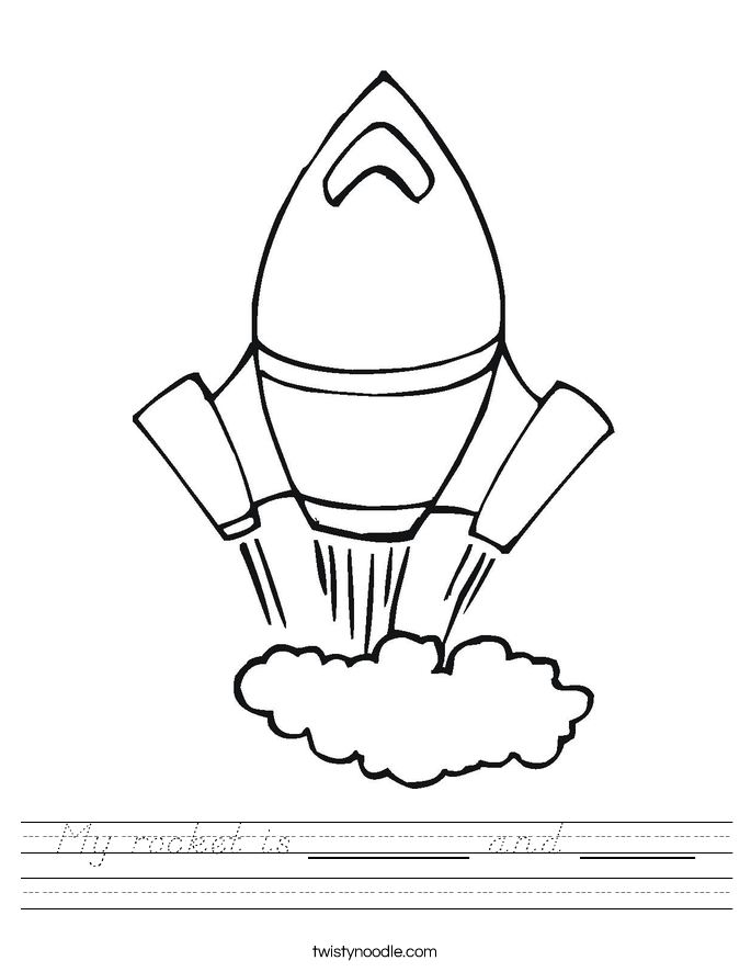 My rocket is _______ and _____ Worksheet