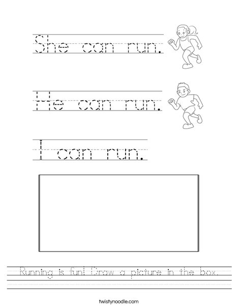 Running is fun! Draw a picture in the box. Worksheet