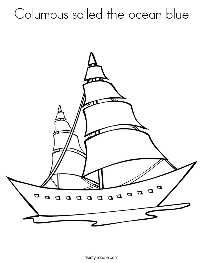 Columbus sailed the ocean blue Coloring Page