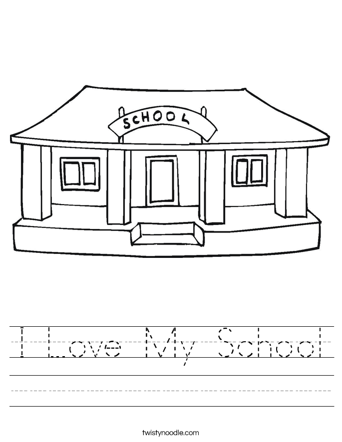 Printables School Worksheet schools worksheets twisty noodle i love my school handwriting sheet