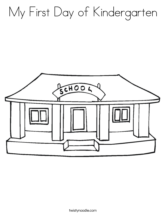 My First Day Of Kindergarten Coloring Page Twisty Noodle Day Of Kindergarten Coloring Page