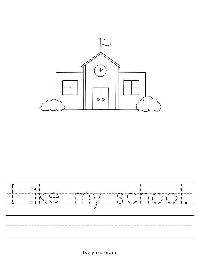I like my school. Worksheet