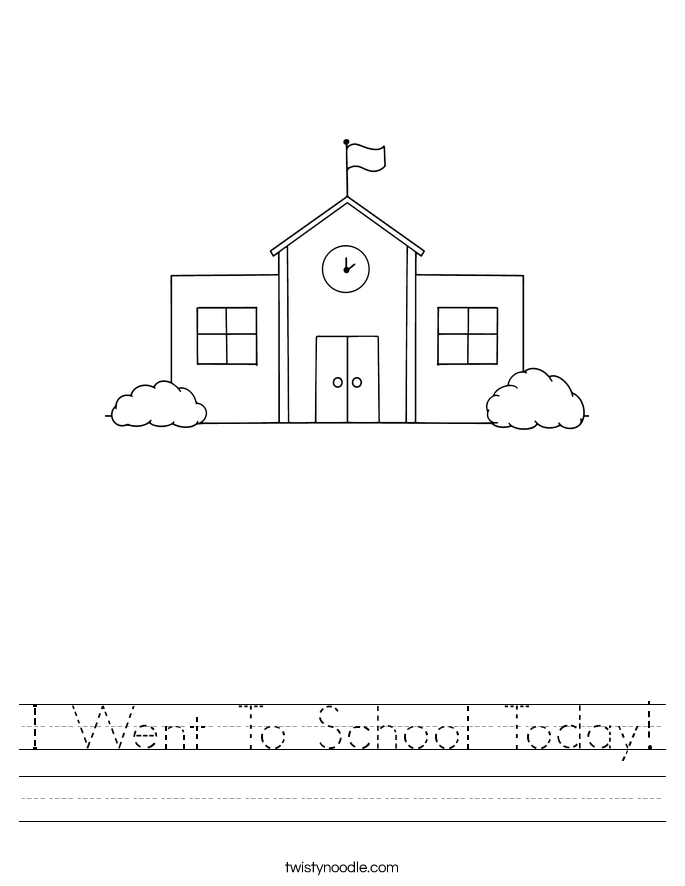 I Went To School Today! Worksheet