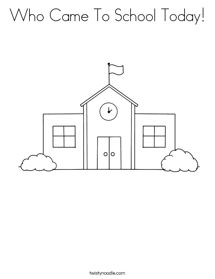 Who Came To School Today! Coloring Page