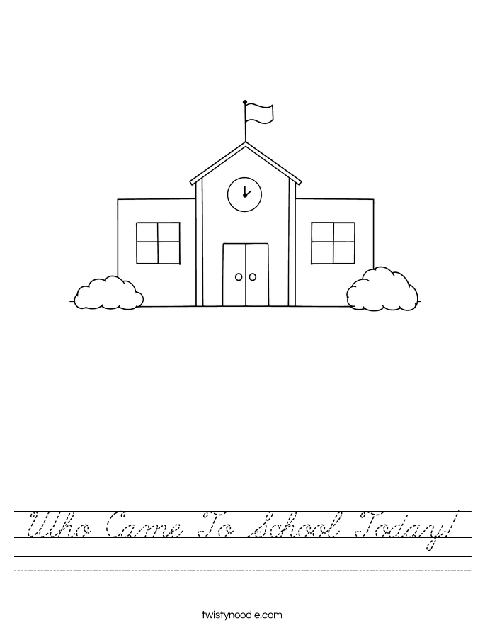 Who Came To School Today! Worksheet