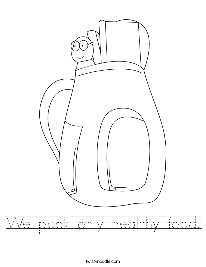 We pack only healthy food. Worksheet