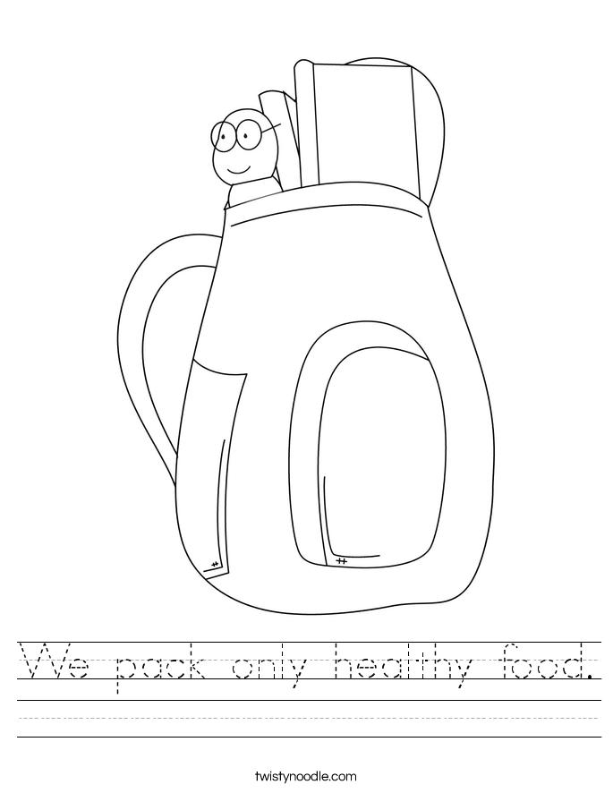 We pack only healthy food. Worksheet
