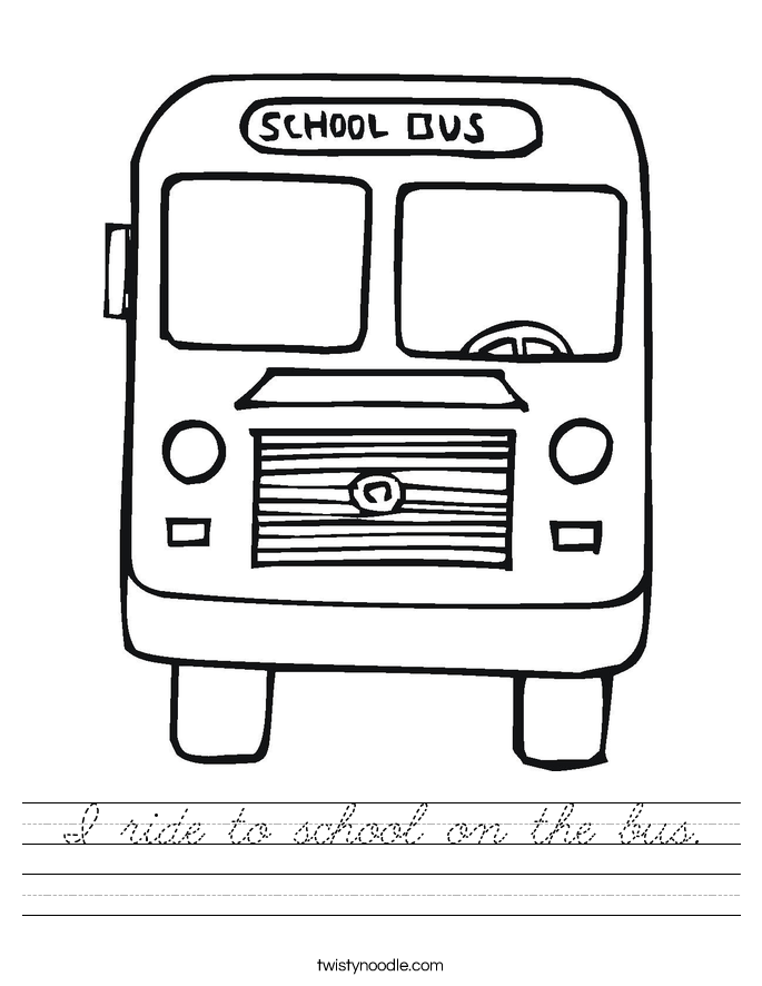 I ride to school on the bus. Worksheet
