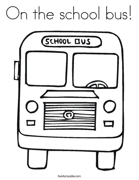 On the school bus Coloring Page Twisty Noodle