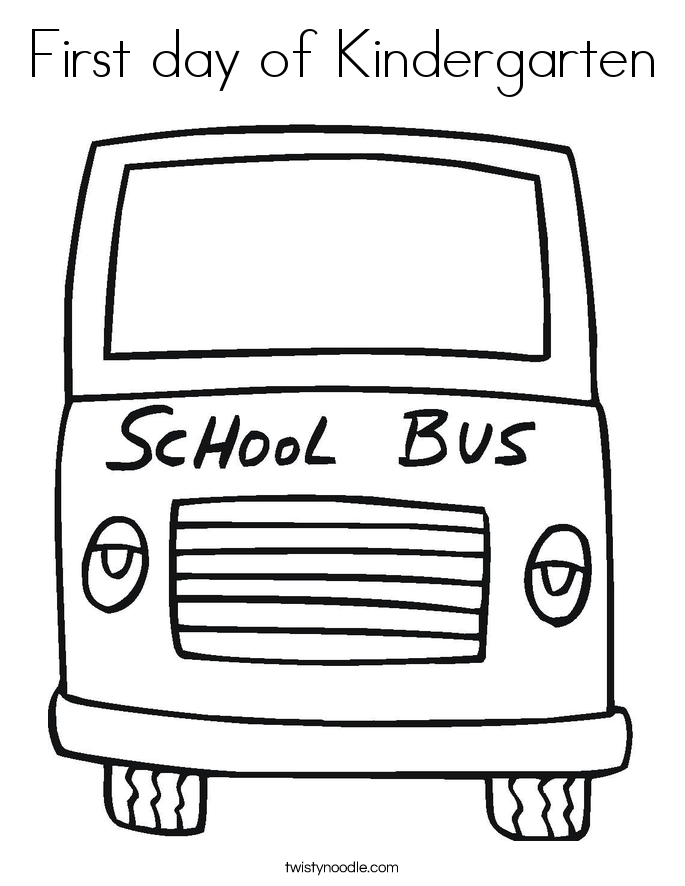 First Day Of Kindergarten Coloring Page Twisty Noodle Day Of School Coloring Pages For Kindergarten