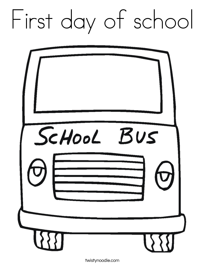 First Day Of School Coloring Page Twisty Noodle Day Of School Coloring Pages