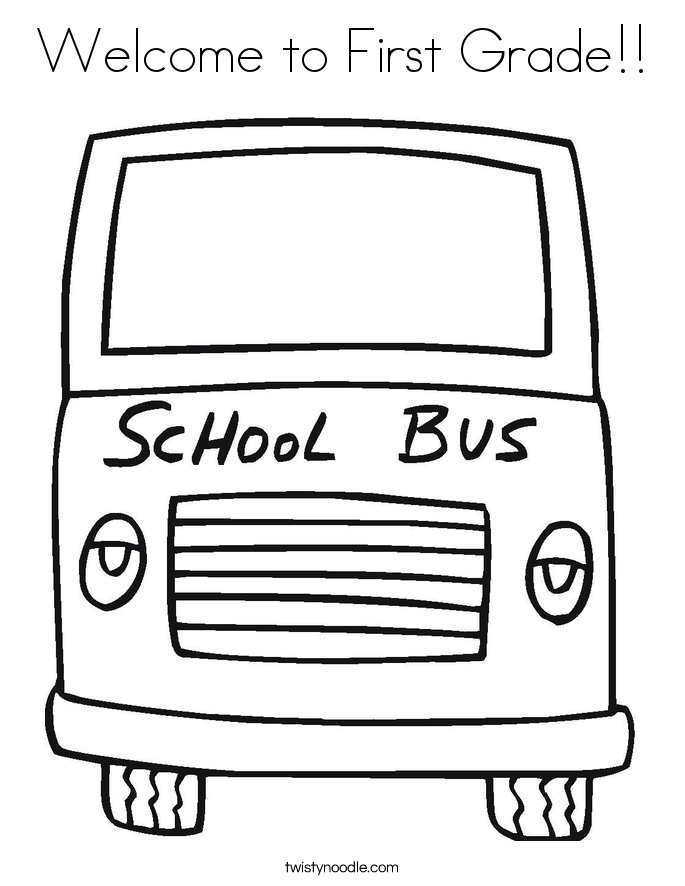 Welcome to First Grade!! Coloring Page