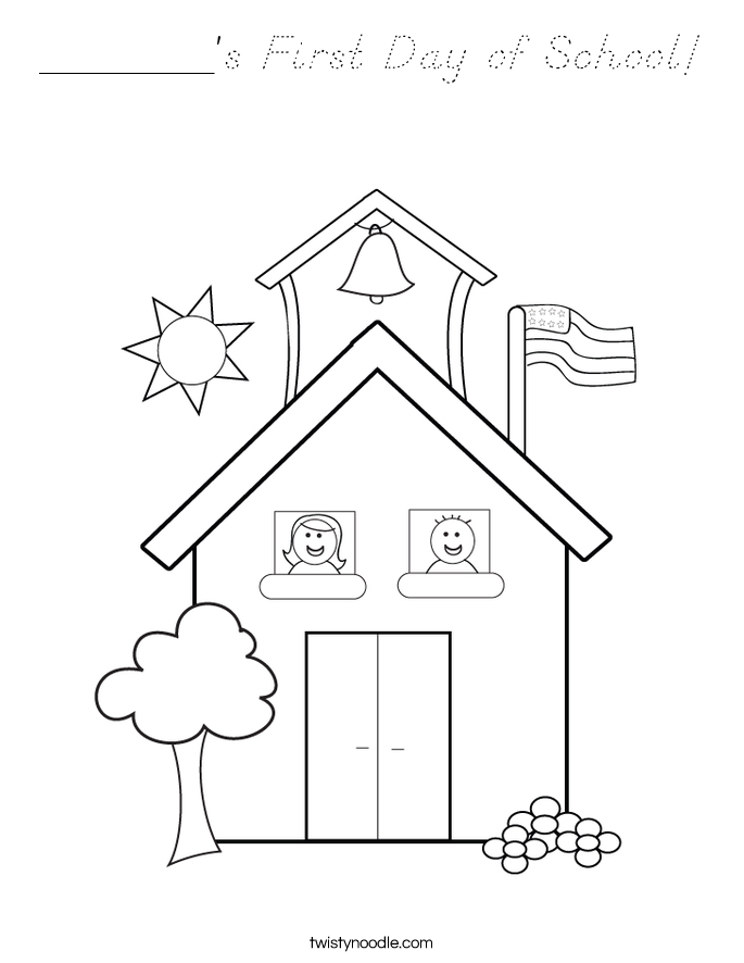 _______'s First Day of School! Coloring Page