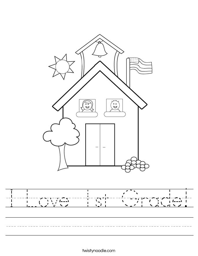 I Love 1st Grade! Worksheet