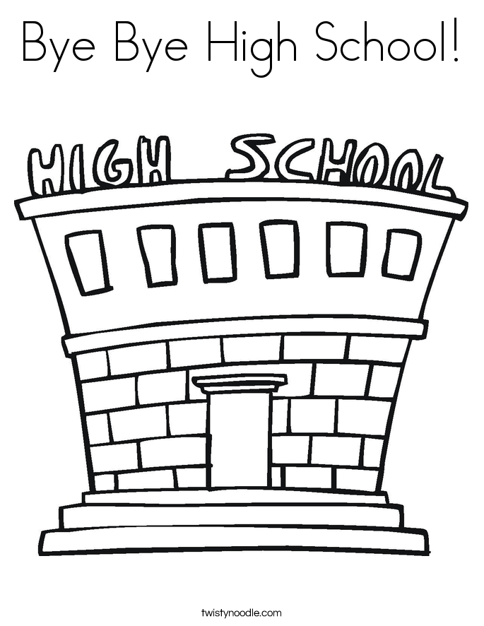 Bye Bye High School! Coloring Page